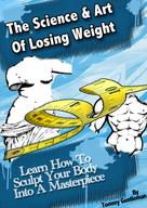 Tommy Gentleman: The Science & Art Of Losing Weight