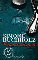 Simone Buchholz: Knastpralinen ★★★★