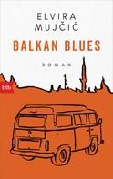 Elvira Mujcic: Balkan Blues ★★★★