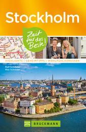Bruckmann Reiseführer Stockholm: Zeit für das Beste - Highlights, Geheimtipps, Wohlfühladressen