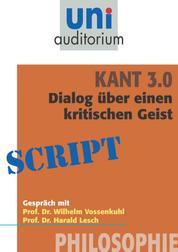 Kant 3.0 - Dialog - Philosophie
