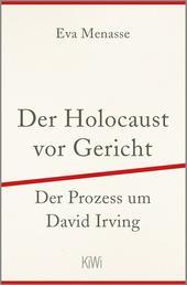 Der Holocaust vor Gericht - Der Prozess um David Irving