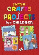Vikas Khatri: Greatest Crafts & Projects for Children
