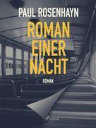 Paul Rosenhayn: Roman einer Nacht