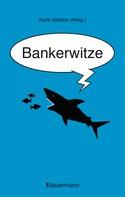 Karlo Kostnix: Bankerwitze ★★★