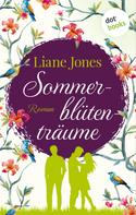Liane Jones: Sommerblütenträume ★★