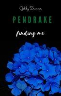 Gabby Zrenner: Pendrake - finding me: Band 1 ★★★★