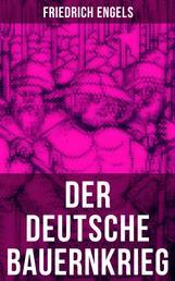 Der deutsche Bauernkrieg - Revolution des gemeinen Mannes (1524-1526)