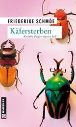 Käfersterben - Katinka Palfys vierter Fall