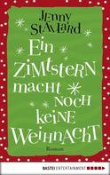 Jenny Stallard: Ein Zimtstern macht noch keine Weihnacht ★★★