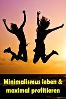 Jill Jacobsen: Minimalismus leben & maximal profitieren ★★★★★