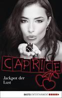 Bella Apex: Jackpot der Lust - Caprice ★★★★
