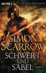 Schwert und Säbel - Roman