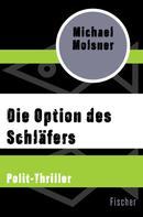 Michael Molsner: Die Option des Schläfers ★★★★★