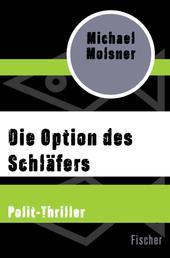 Die Option des Schläfers - Polit-Thriller