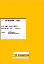 Joseph von Eichendorff – Aus dem Leben eines Taugenichts - Literaturklassiker Band 2 – 2. Auflage 2016, neue Rechtschreibung