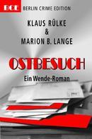 Klaus Rülke: Ostbesuch