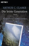 Arthur C. Clarke: Die letzte Generation ★★★★