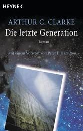Die letzte Generation - Roman