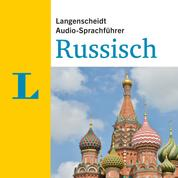 Langenscheidt Audio-Sprachführer Russisch - Für alle wichtigen Situationen auf der Reise