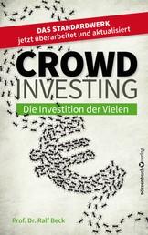 Crowdinvesting - Die Investition der Vielen