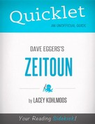 Lacey Kohlmoos: Quicklet on Dave Eggers's Zeitoun (CliffNotes-like Summary, Analysis, and Review)