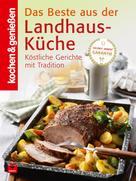 kochen & genießen: K&G - Das Beste aus der Landhausküche ★★★★