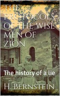 Herman Bernstein: The Protocols of the Wise Men of Zion