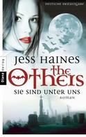 Jess Haines: The Others: Sie sind unter uns ★★★★
