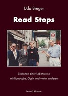Udo Breger: Road Stops
