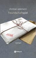 Christian Oelemann: Freundschaftspiel