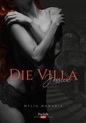 Die Villa - Jessica
