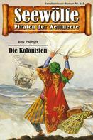 Roy Palmer: Seewölfe - Piraten der Weltmeere 218 ★★★★