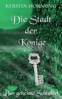 Kerstin Hornung: Die Stadt der Könige ★★★★