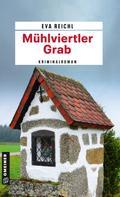 Eva Reichl: Mühlviertler Grab ★★★★