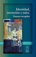 Marianela Camacho: Identidad, invención y mito. Ensayos escogidos