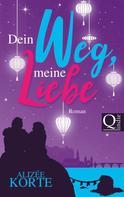 Alizée Korte: Dein Weg, meine Liebe ★★★★★