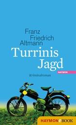 Turrinis Jagd - Kriminalroman