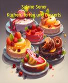 Sabine Sener: Süßes für jeden Geschmack
