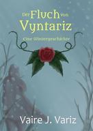 Vaire J. Variz: A Winter's Tale