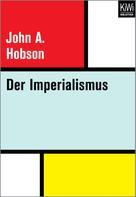 John Atkinson Hobson: Der Imperialismus