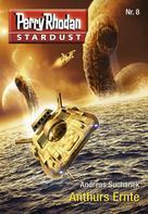 Andreas Suchanek: Stardust 8: Anthurs Ernte ★★★★