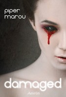 Piper Marou: Damaged ★★★★