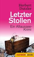 Herbert Dutzler: Letzter Stollen ★★★★