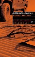 Bernhard Jaumann: Kaliber .64: Geiers Mahlzeit ★★★★★