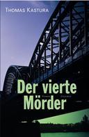 Thomas Kastura: Der vierte Mörder ★★★★
