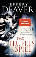 Jeffery Deaver: Das Teufelsspiel ★★★★