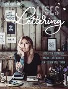Lise Hellström: Lises Lettering ★★★