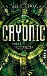 Cryonic - Bruderschaft des Kreuzes (Cryonic 2)