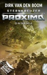 Sternkreuzer Proxima - In der Falle - Folge 5